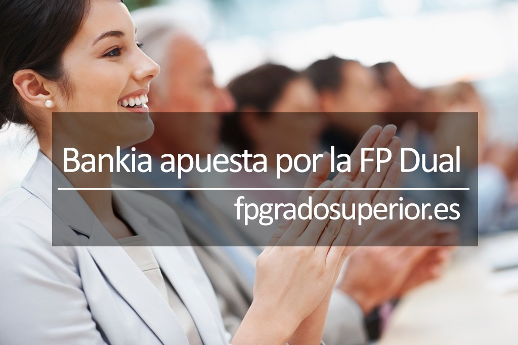 Bankia apuesta por la FP Dual
